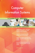 Computer Information Systems A Complete Guide - 2020 Edition