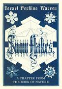 Snow-Flakes - A Chapter from the Book of Nature