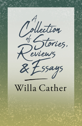 A Collection of Stories, Reviews and Essays