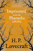 Imprisoned with the Pharaohs (Fantasy and Horror Classics)