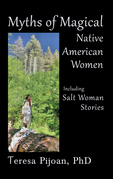 Myths of Magical Native American Women