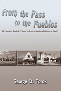 From the Pass to the Pueblos