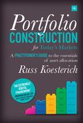 Portfolio Construction for Today's Markets