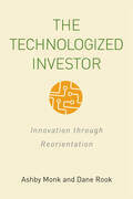 The Technologized Investor