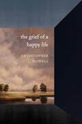 The Grief of a Happy Life