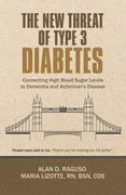The New Threat of Type 3 Diabetes