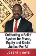 Cultivating a Belief System for Peace, Equity and Social Justice for All