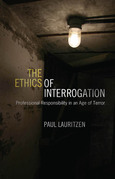 The Ethics of Interrogation