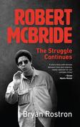 Robert McBride: The Struggle Continues