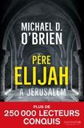 Père Elijah à Jérusalem
