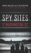 Spy Sites of Washington, DC