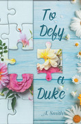 To Defy a Duke