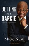 Betting on a Darkie