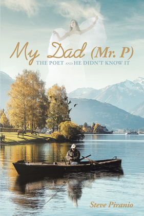 My Dad (Mr. P): The Poet and He Didn't Know It