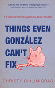 Things Even González Can't Fix