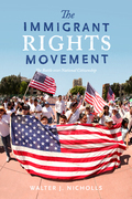 The Immigrant Rights Movement