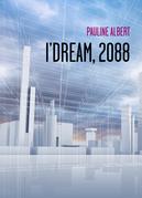 I'Dream, 2088