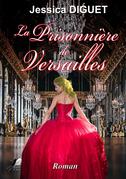 La Prisonnière de Versailles