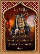 Storia della dama trucidata e del giovane suo marito (Le Mille e Una Notte 26)
