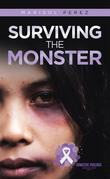 Surviving the Monster