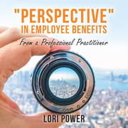 """""""Perspective"""" in Employee Benefits"""