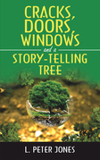 Cracks, Doors, Windows and a Story-Telling Tree