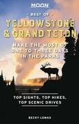 Moon Best of Yellowstone & Grand Teton