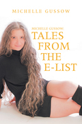 Michelle Gussow: Tales from the E-List