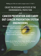 Create the Research Institute of the Environmental Protection and Cancer Prevention and Carry out Cancer Prevention System Engineering