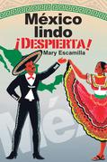 México Lindo ¡Despierta!