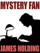 Mystery Fan