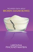 The Hidden Truth About Broken Sugar Bowls