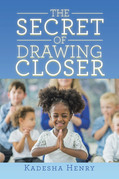 The Secret of Drawing Closer