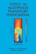 Topics in Multiphase Transport Phenomena