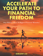 Accelerate Your Path to Financial Freedom