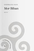 Mor Bihan