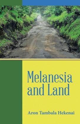 Melanesia and Land