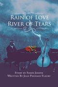 Rain of Love River of Tears