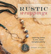 Rustic Wrappings: Exploring Patina in Wire, Metal, and Glass Jewelry