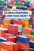 Globalisierung – und was nun?