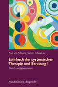 Lehrbuch der systemischen Therapie und Beratung I