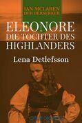Eleonore - die Tochter des Highlanders
