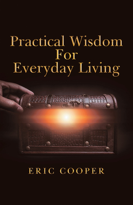 Practical Wisdom for Everyday Living
