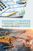 Sustainability Reporting by Mining Companies in Ghana