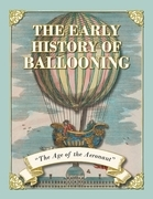 The Early History of Ballooning - The Age of the Aeronaut