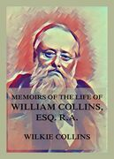 Memoirs of the Life of William Collins, Esq., R.A.