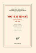 Nouveau Roman. Correspondance (1946-1999)