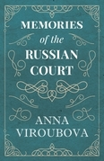 Memories of the Russian Court