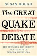 The Great Quake Debate