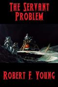 The Servant Problem